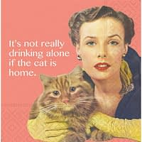Bar Napkin If The Cat Is Home
